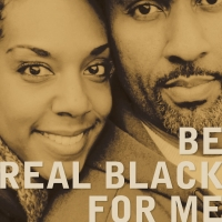 Actors Theatre of Louisville Presents BE REAL BLACK FOR ME Photo