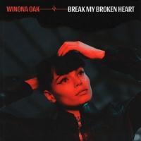 Winona Oak Releases Second Single BREAK MY BROKEN HEART