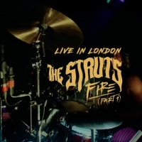 The Struts Share Live Video for 'Fire (Part 1)'