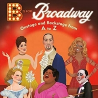New and Upcoming Releases For the Week of February 8 - 'B is For Broadway', SIX BY SO Photo