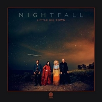 Little Big Town Releases Ninth Studio Album NIGHTFALL