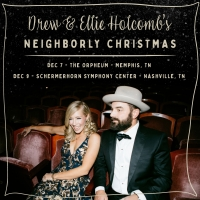 Drew & Ellie Holcomb Announce Neighborly Christmas Shows