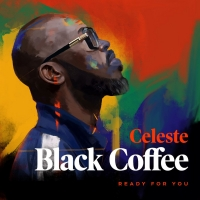 Black Coffee and Celeste Release 'Ready For You' Photo