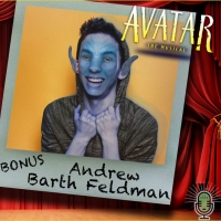 Podcast Exclusive: The Theatre Podcast With Alan Seales Chats With Andrew Barth Feldm Photo