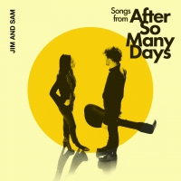 JIM AND SAM Release 'Songs From After So Many Days' Photo