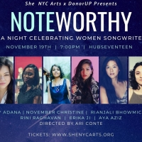 SheNYC Arts Partners With Donorup To Produce Noteworthy: A Night Celebrating Women So Photo