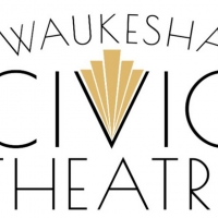 Waukesha Civic Theatre Announces Cancellations and Postponements Photo