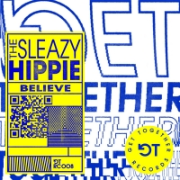 The Sleazy Hippie Releases Debut Single 'Believe'