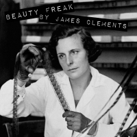 James Clements' BEAUTY FREAK to be Presented at BorderLight Festival Photo