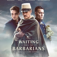 VIDEO: Watch the Trailer for WAITING FOR THE BARBARIANS, Starring Mark Rylance, Johnn Photo