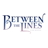 New Musical BETWEEN THE LINES Will Premiere Off-Broadway in Spring 2020