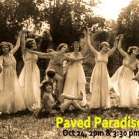 PAVED PARADISE An Outdoor Dance Performance & A Fundraiser Announced for Dixon Place Photo