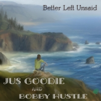 Jus Goodie Releases New Single 'Better Left Unsaid' Photo