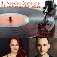 Lauren Zakrin and Tobias Segal Will Lead the World Premiere of IF I NEEDED SOMEONE fo Photo