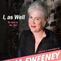 SATURDAY NIGHT LIVE Alumna Julia Sweeney Returns To The Groundlings Stage With I, AS WELL