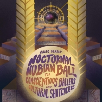 Harlem Stage Presents CRAIG HARRIS' NOCTURNAL NUBIAN BALL FOR CONSCIENTIOUS BALLERS A Photo