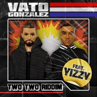 Vato Gonzalez and Yizzy Join Forces on New Single 'Two Two Riddim' Photo
