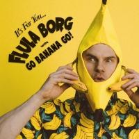 Flula Borg & Go Banana Go! Release 'It's For You...' Photo
