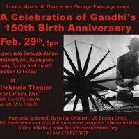 Lotus Music And Dance Presents A Celebration Of Gandhi's 150th Birth Anniversary