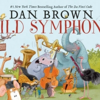 Dan Brown's WILD SYMPHONY Orchestral Performances Announced For Fall 2020 Photo