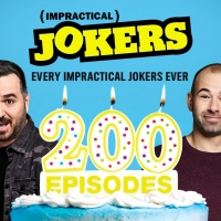 truTV to Air Every Episode of IMPRACTICAL JOKERS