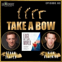 LISTEN: Ethan Slater and Nick Blaemire Talk EDGE OF THE WORLD on TAKE A BOW Podcast Photo