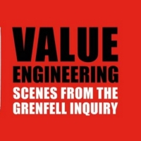 Casting Announced For GRENFELL: VALUE ENGINEERING - SCENES FROM THE INQUIRY Photo