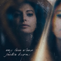 Jackie Burns Releases Debut Single 'Any Less Alone' Photo