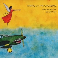 The Crossing to Release RISING W/ THE CROSSING On New Focus Recordings Photo