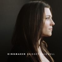 Bridget Caldwell Premieres New Single 'Kingmaker' Photo