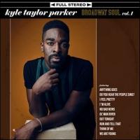 Broadway Records Announces Kyle Taylor Parker's Debut Album BROADWAY SOUL, VOL. 1