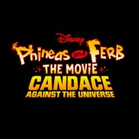 Disney Plus Announces Premiere Date for PHINEAS AND FERB THE MOVIE: CANDACE AGAINST T Photo