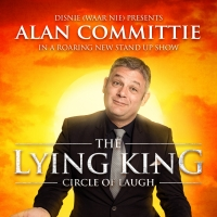 Alan Committie's THE LYING KING: THE CIRCLE OF LAUGH Comes to Theatre On the Bay