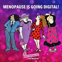 GFour Productions Makes MENOPAUSE THE MUSICAL® Available for Streaming