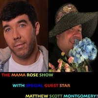 VIDEO: Watch Disney Alum Matthew Scott Montgomery on THE MAMA ROSE SHOW Photo