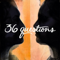 Brett Haley to Direct Netflix Film Adaptation of the Podcast Musical 36 QUESTIONS Photo