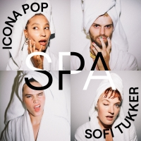Icona Pop Team Up With Sofi Tukker on New Single 'Spa' Photo