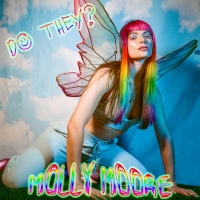 Molly Moore Releases New Single 'Do They?' Photo