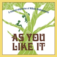Broadway Training Center Of Westchester To Present Regional Premiere Of AS YOU LIKE IT: A NEW MUSICAL
