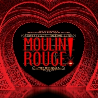 Student Blog: Why Make Moulin Rouge! a Musical? Photo