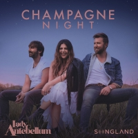 Lady Antebellum Takes 'Champagne Night' from NBC's SONGLAND to Country Radio Photo