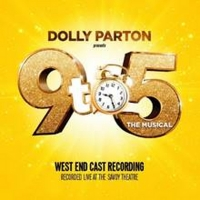 Dolly Parton's 9 TO 5 THE MUSICAL in London Releases Cast Recording
