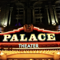 The Palace Theater Announces Rescheduled Shows and Performance Dates