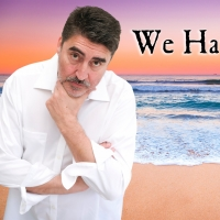 Alfred Molina to Star in Next Monthly Presentation of WE HAVE TO HURRY Photo