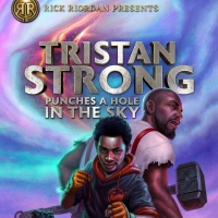BWW Review: TRISTAN STRONG PUNCHES A HOLE IN THE SKY by Kwame Mbalia