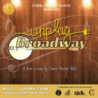 UNPLUG BROADWAY Heads To Cobb Parks Photo