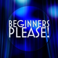BEGINNERS, PLEASE Musical Theatre Night Will Be Held in Aid Of Acting For Others Photo