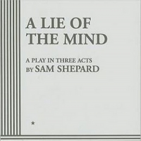 PLAY OF THE DAY! Today's Play: A LIE OF THE MIND by Sam Shepard Photo