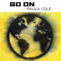 Grammy Winner Paula Cole Premieres GO ON From Upcoming Album