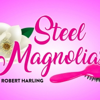 Castle Craig Players to Launch 2021-22 Reopening Season With STEEL MAGNOLIAS Photo